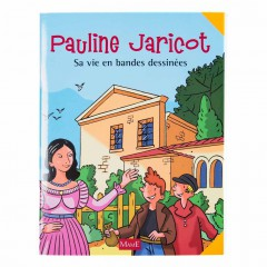 Pauline Jaricot : sa vie en Bande dessinée