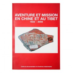 Aventure et Mission en Chine et au Tibet