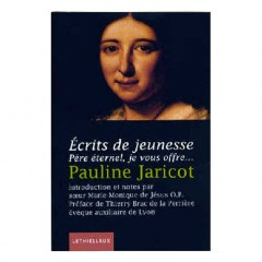 Ecrits de jeunesse de Pauline Jaricot