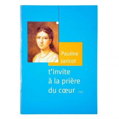 Pauline Jaricot t'invite à la prière du cœur