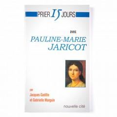 Prier 15 jours avec Pauline