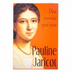 Pauline Jaricot, une pensee par jour