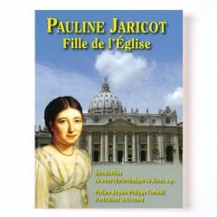 PAULINE Jaricot FILLE DE L'ÉGLISE