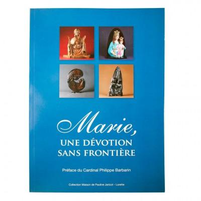 Marie, une dévotion sans frontière