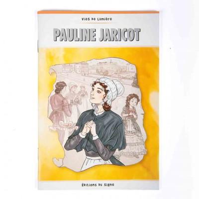 Vie de lumière Pauline Jaricot